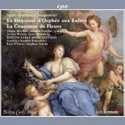 Charpentier : La Couronne de Fleurs - Boston Early Music Festival