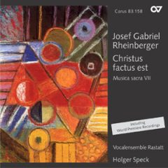 CD-Cover Christus factus est - Joseph Gabriel Rheinberger